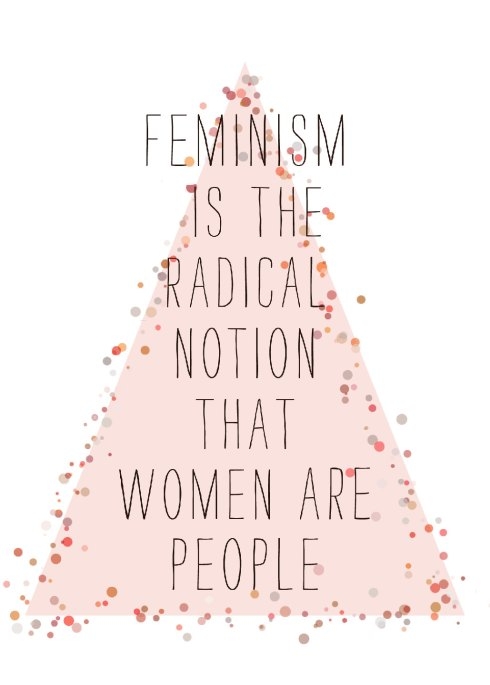 feminism-is-the-radical-notion-that-women-are-people-4